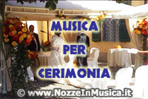 Musica per la Cerimonia in Chiesa o in Location